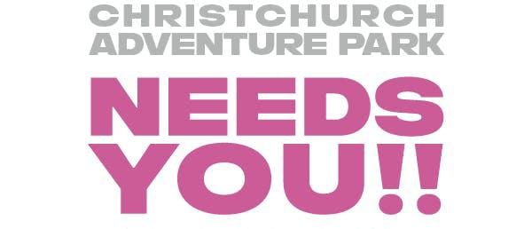 Christchurch Adventure Park Needs You